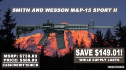 Huge savings on Smith & Wesson M&P-15 Sport II rifles